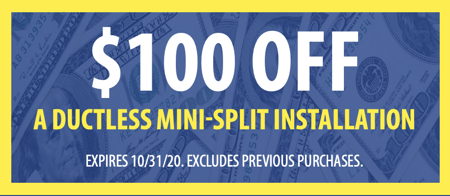 $100 OFF a Ductless Mini Split Installation